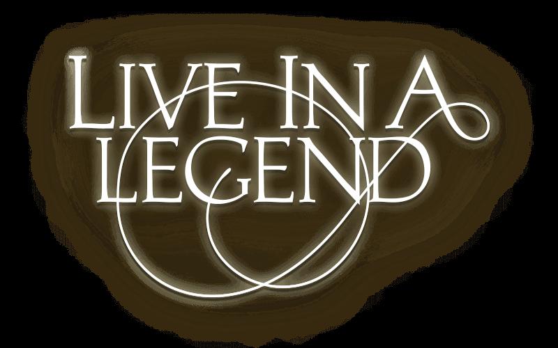 Live In A Legend